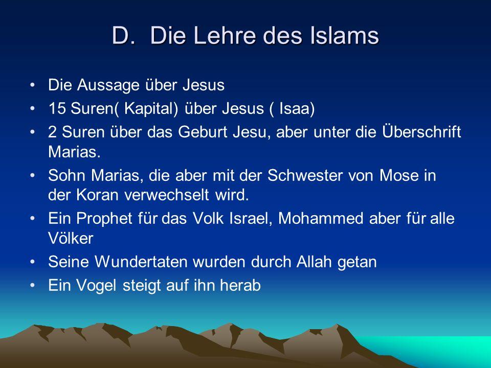 D. Die Lehre des Islams Die Aussage über Jesus