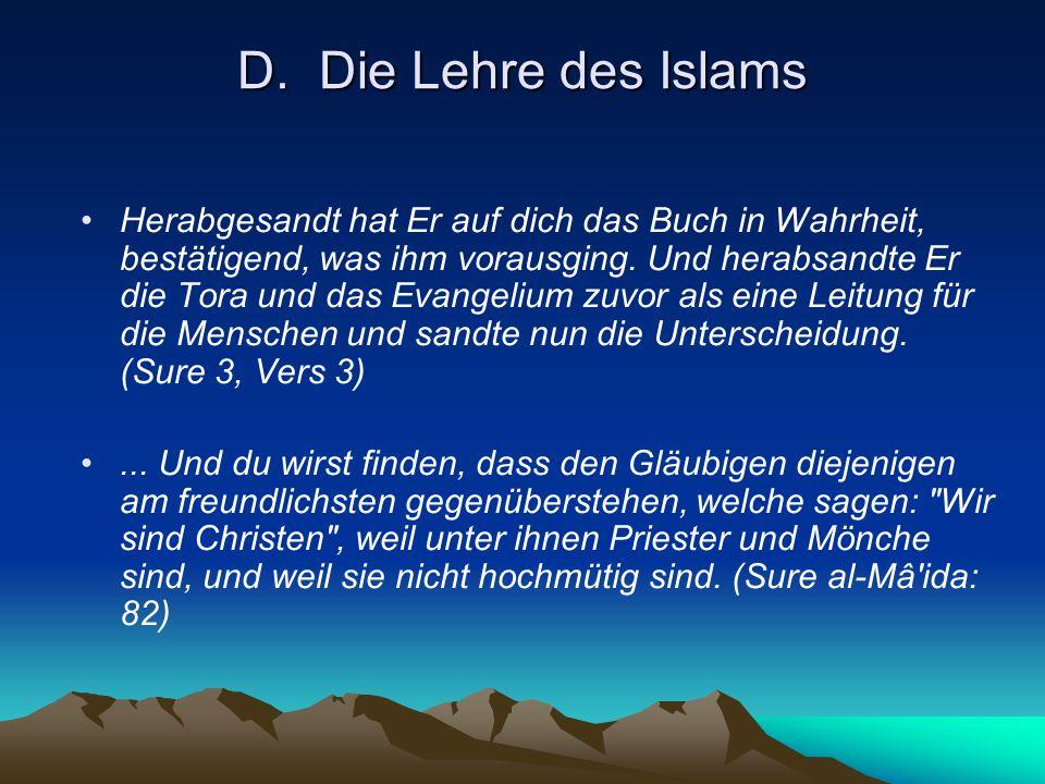 D. Die Lehre des Islams