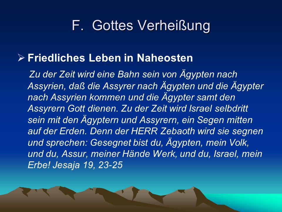 F. Gottes Verheißung Friedliches Leben in Naheosten