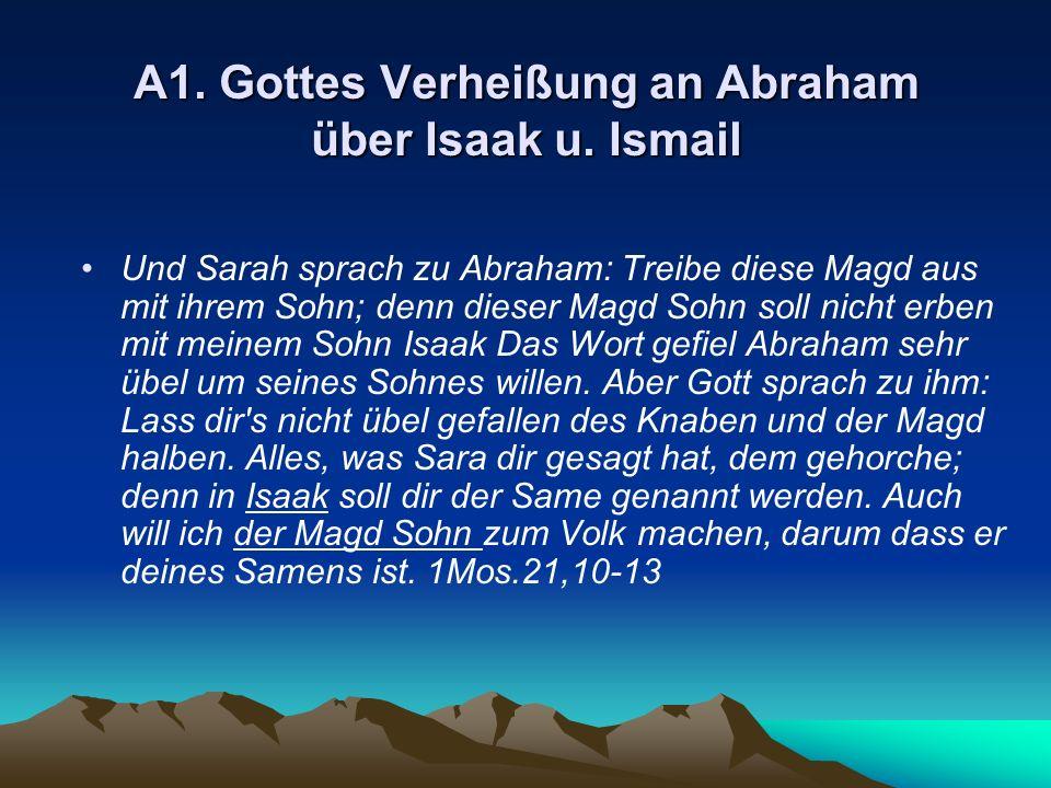 A1. Gottes Verheißung an Abraham über Isaak u. Ismail