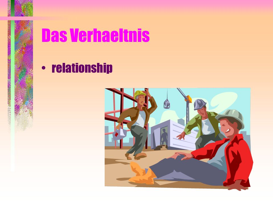 Das Verhaeltnis relationship