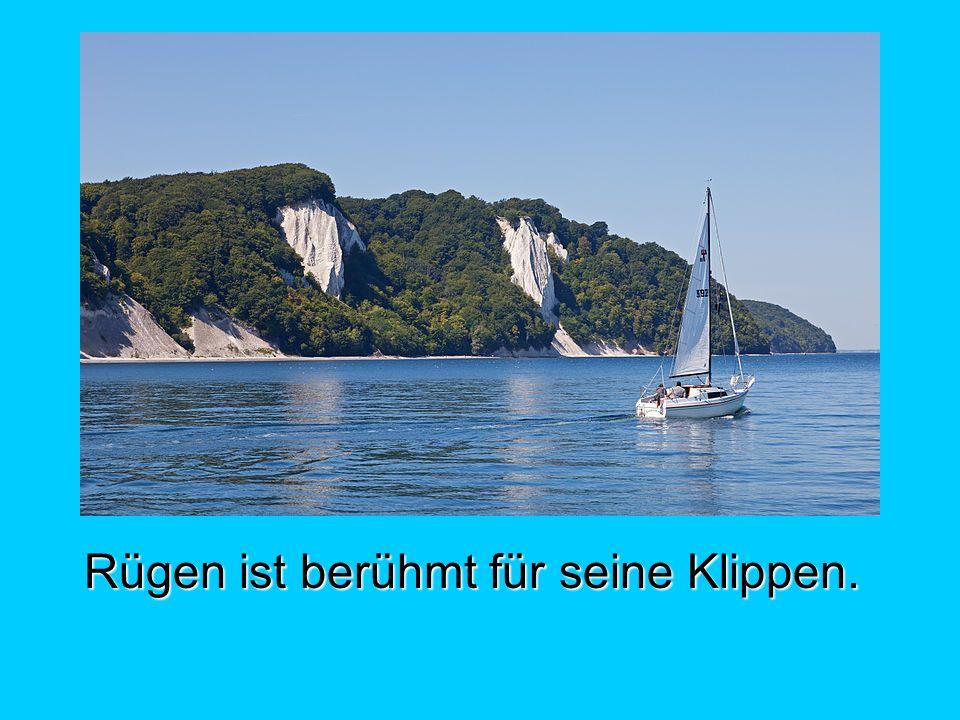 Rügen ist berühmt für seine Klippen.