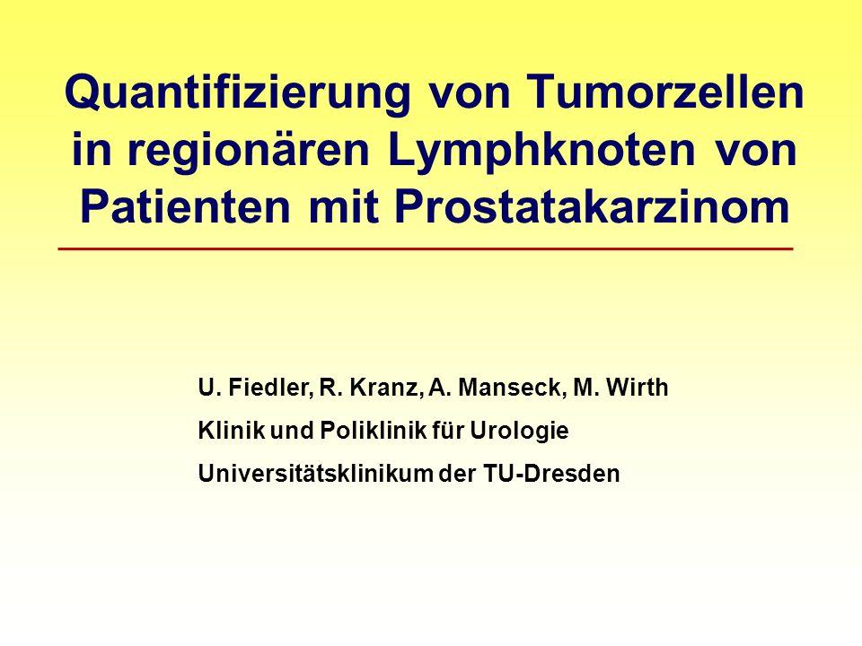 Quantifizierung von Tumorzellen in regionären Lymphknoten von Patienten mit Prostatakarzinom