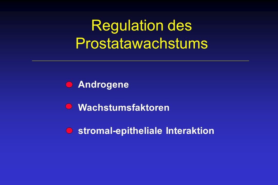 Regulation des Prostatawachstums