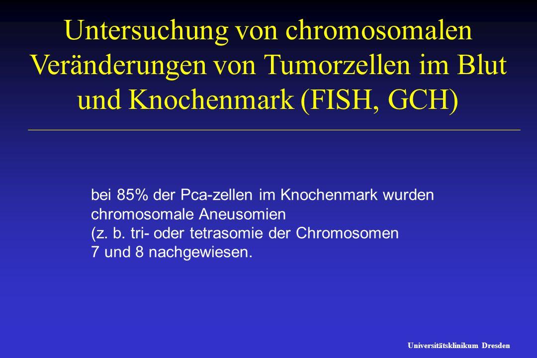 Untersuchung von chromosomalen Veränderungen von Tumorzellen im Blut und Knochenmark (FISH, GCH)
