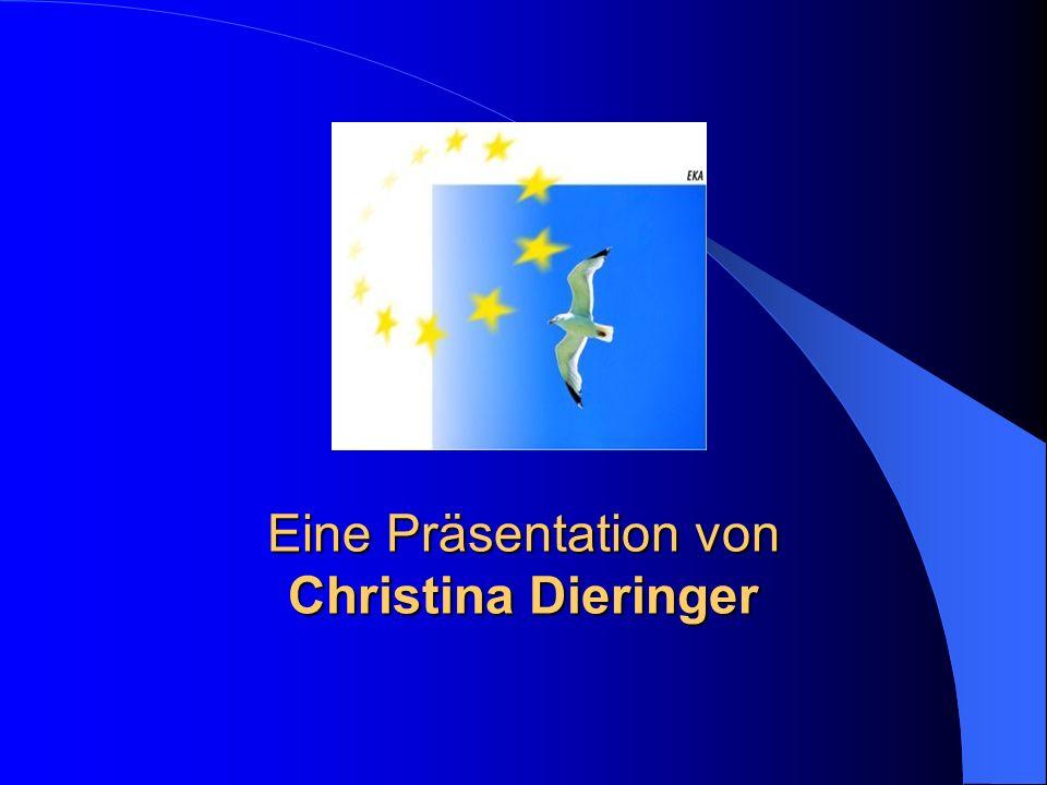 Eine Präsentation von Christina Dieringer