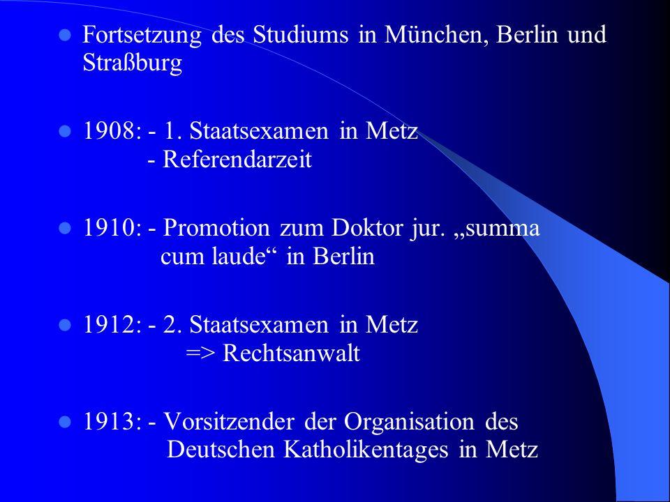Fortsetzung des Studiums in München, Berlin und Straßburg