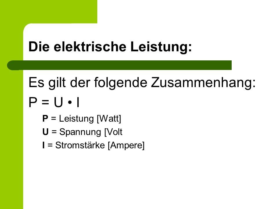 Die elektrische Leistung: