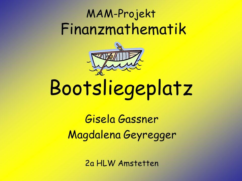 MAM-Projekt Finanzmathematik Bootsliegeplatz