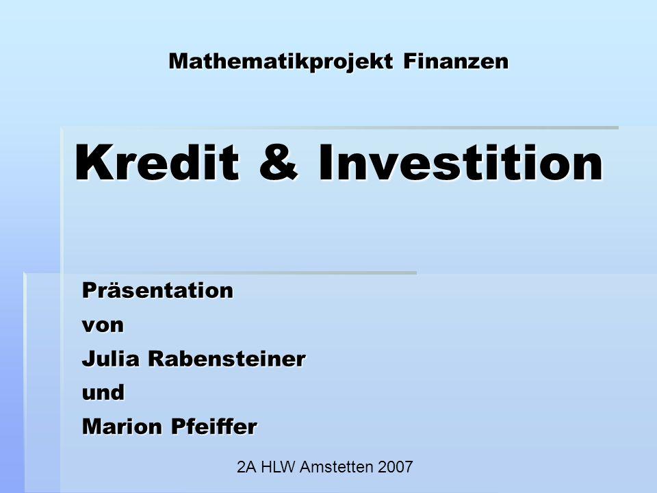Mathematikprojekt Finanzen Kredit & Investition