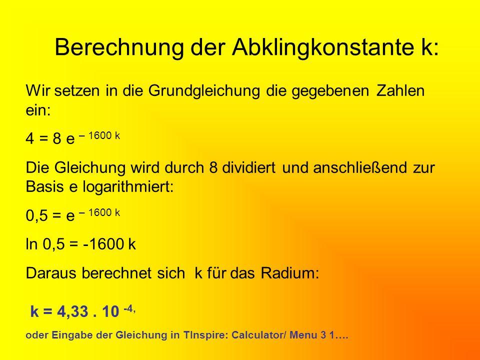 Berechnung der Abklingkonstante k:
