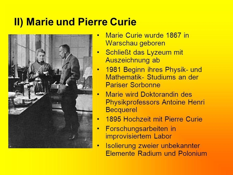 II) Marie und Pierre Curie