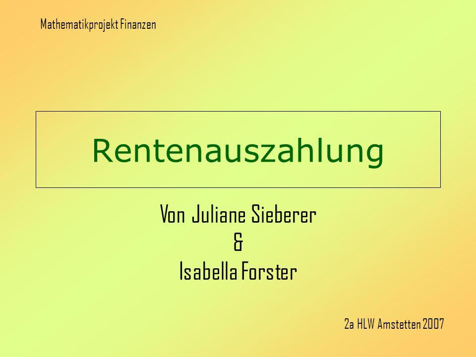 Von Juliane Sieberer & Isabella Forster