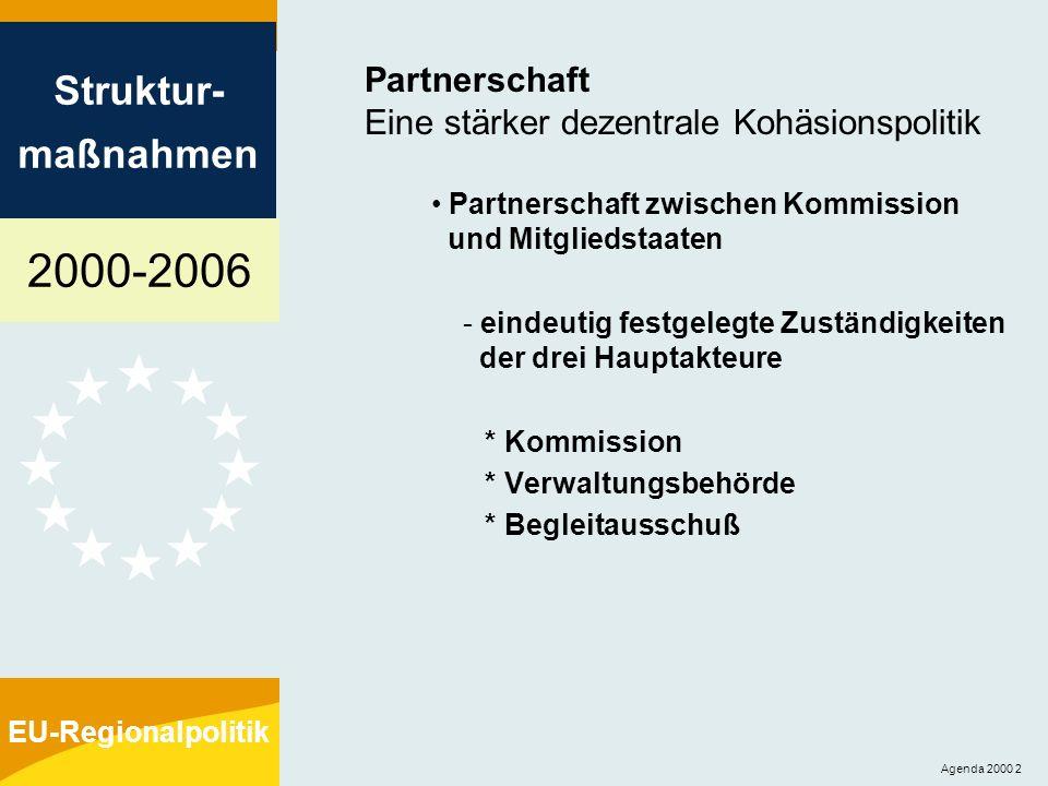 Partnerschaft Eine stärker dezentrale Kohäsionspolitik