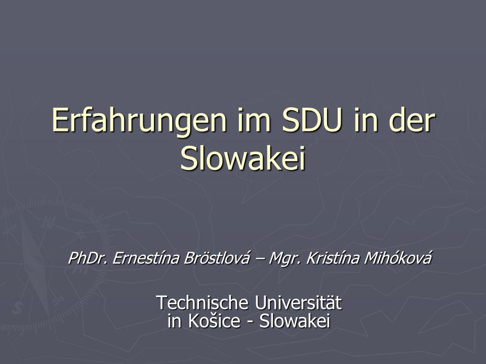 Erfahrungen im SDU in der Slowakei