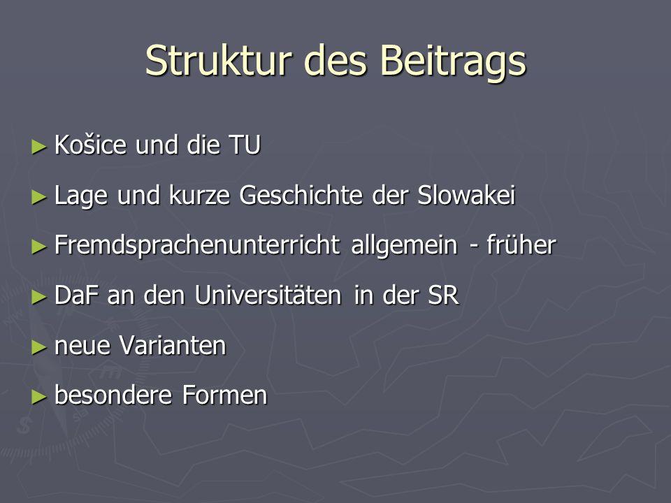 Struktur des Beitrags Košice und die TU
