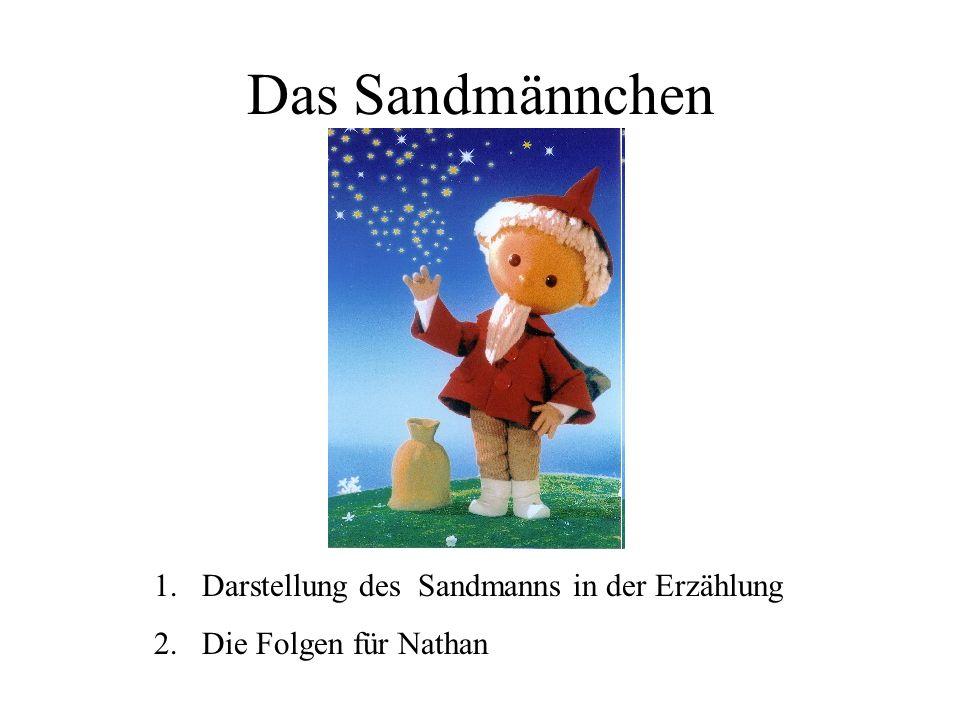 Das Sandmännchen Darstellung des Sandmanns in der Erzählung