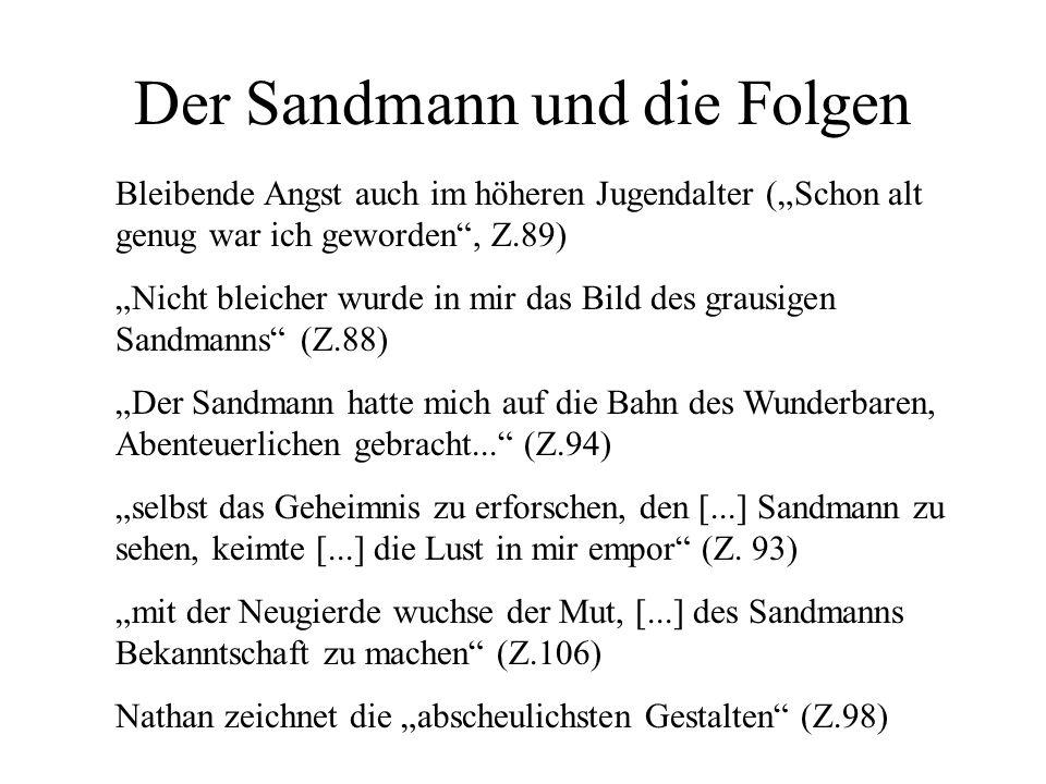 Der Sandmann und die Folgen