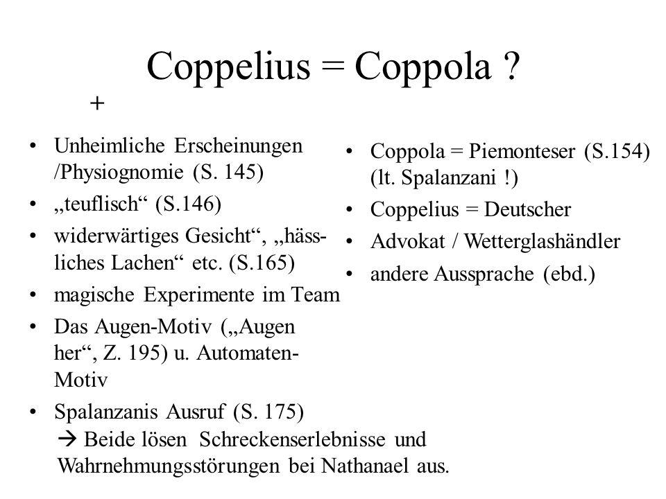 """Coppelius = Coppola + Unheimliche Erscheinungen /Physiognomie (S. 145) """"teuflisch (S.146)"""