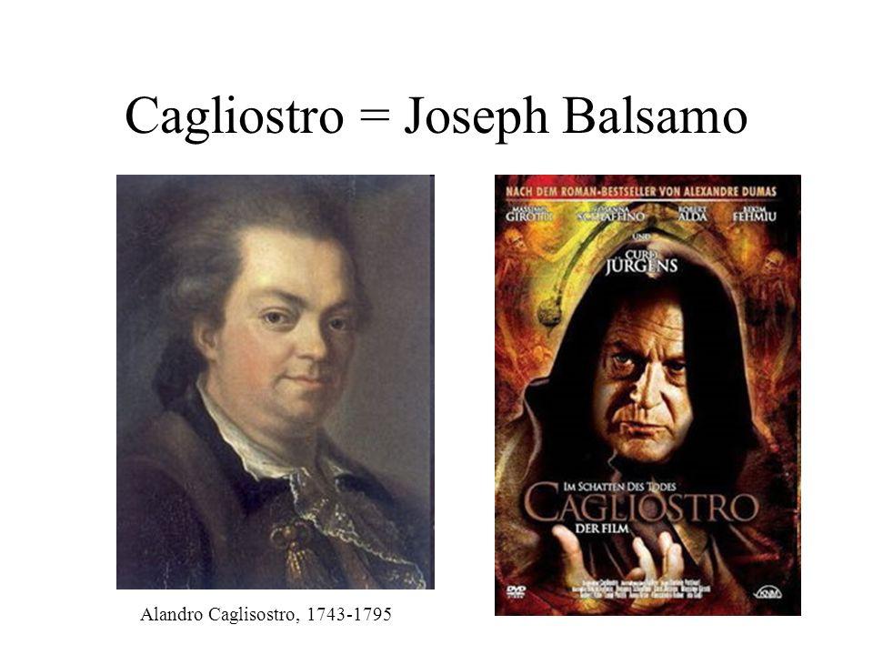Cagliostro = Joseph Balsamo