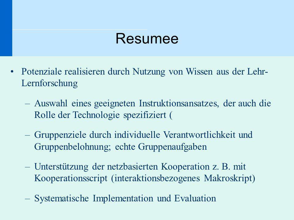 Resumee Potenziale realisieren durch Nutzung von Wissen aus der Lehr- Lernforschung.