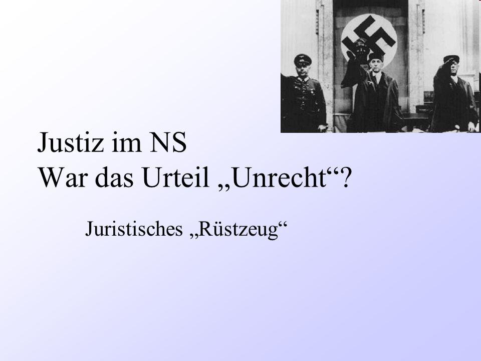 """Justiz im NS War das Urteil """"Unrecht"""