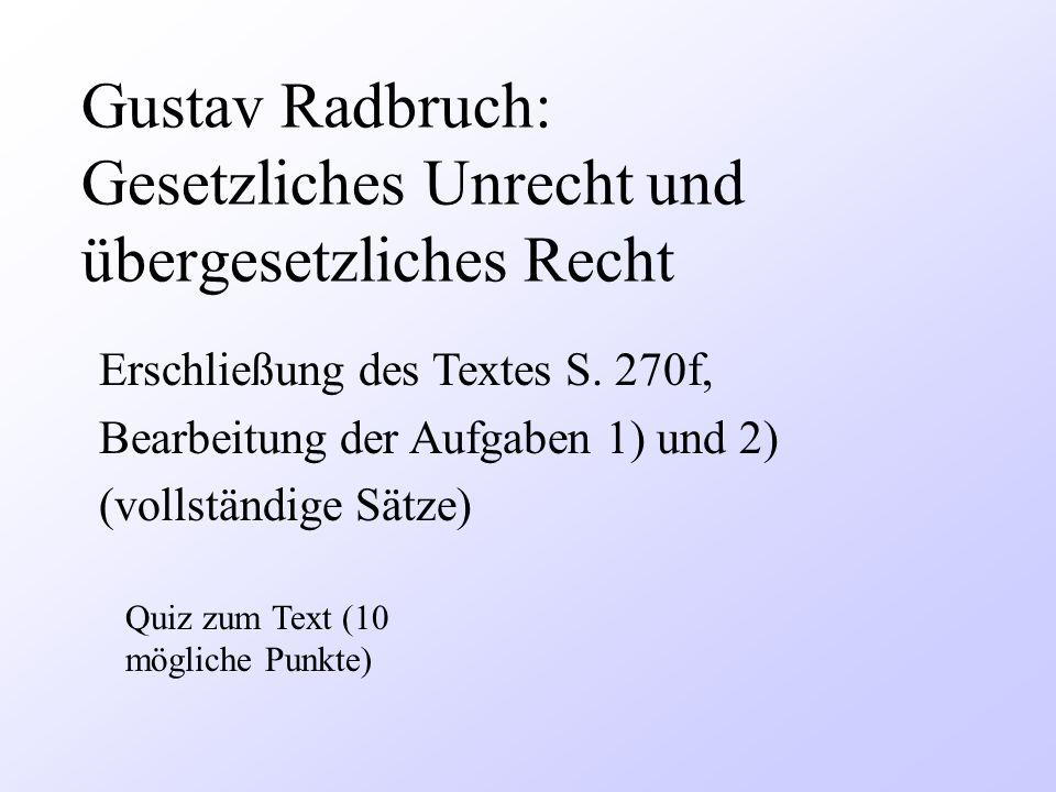 Gustav Radbruch: Gesetzliches Unrecht und übergesetzliches Recht