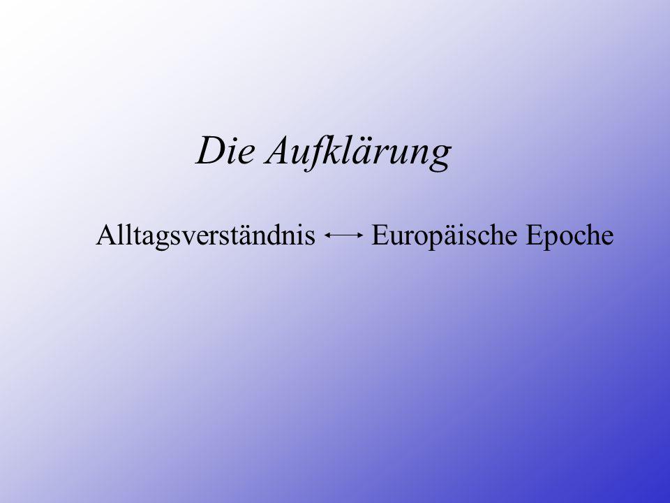 Alltagsverständnis Europäische Epoche