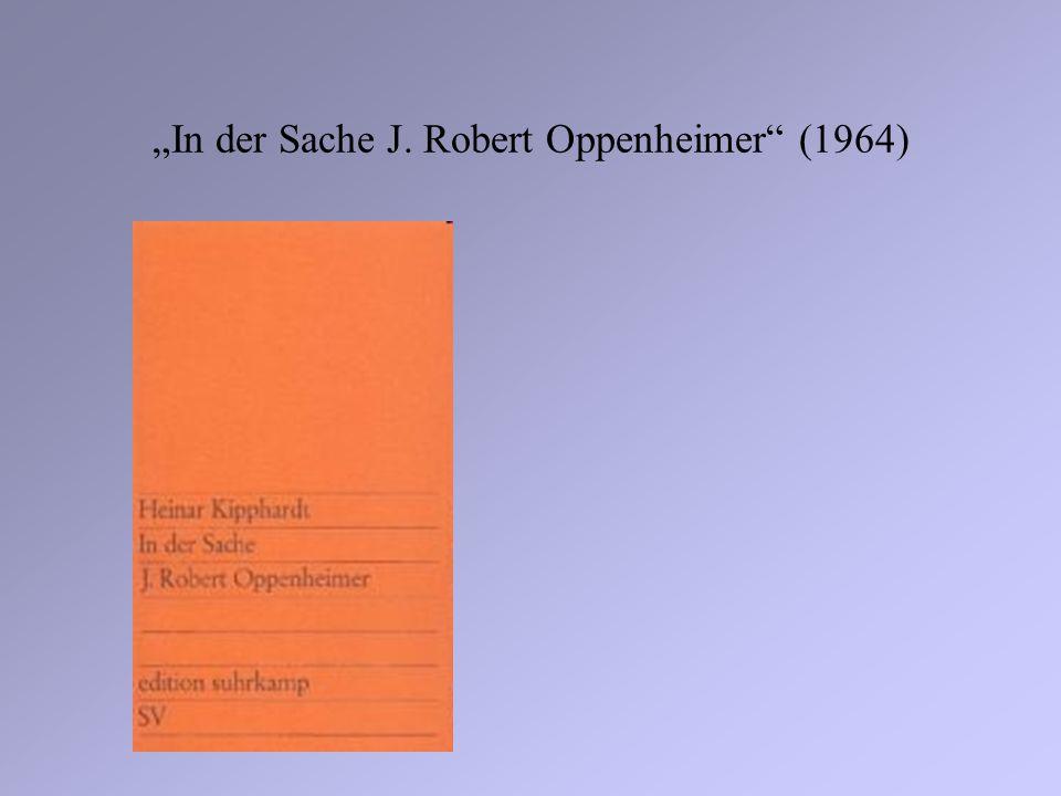 """""""In der Sache J. Robert Oppenheimer (1964)"""