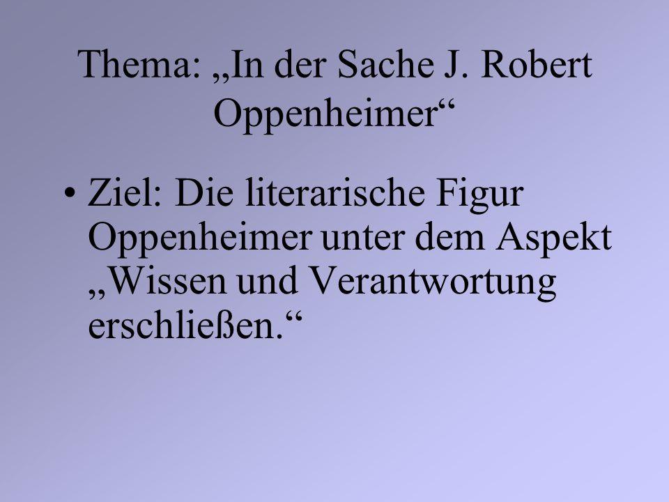 "Thema: ""In der Sache J. Robert Oppenheimer"