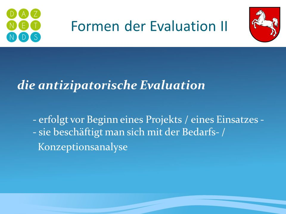 Formen der Evaluation II