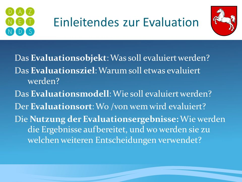 Einleitendes zur Evaluation