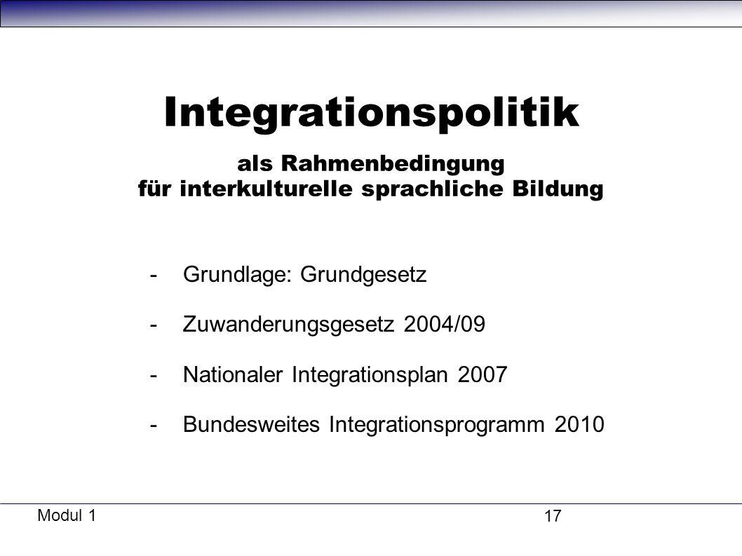 Integrationspolitik als Rahmenbedingung für interkulturelle sprachliche Bildung