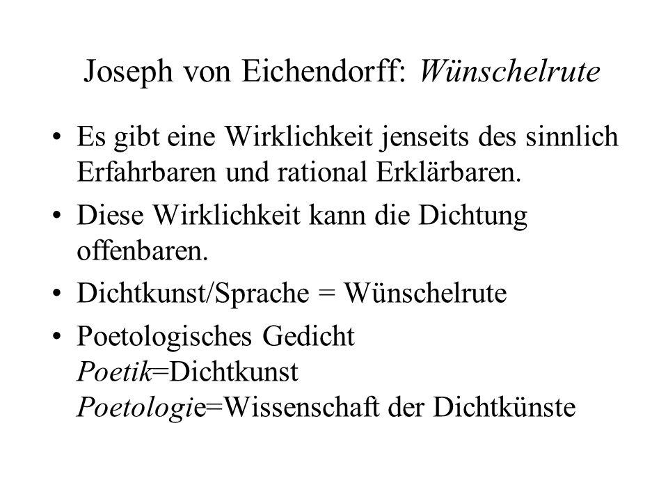 Joseph von Eichendorff: Wünschelrute