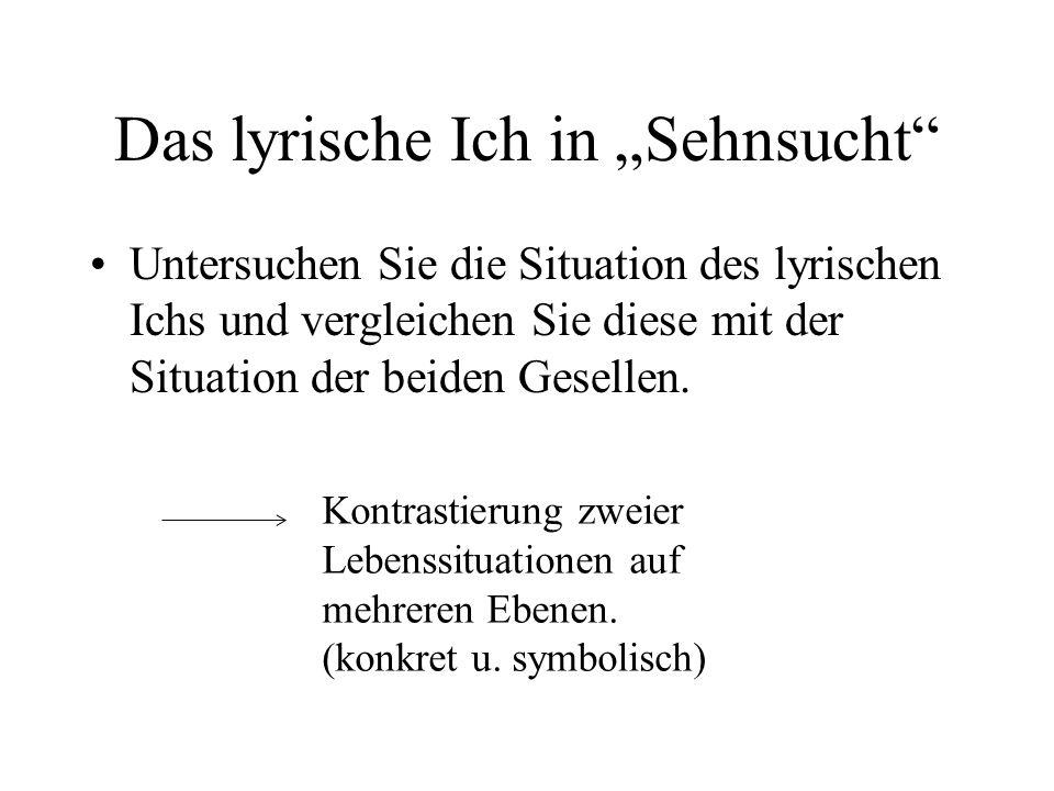 """Das lyrische Ich in """"Sehnsucht"""