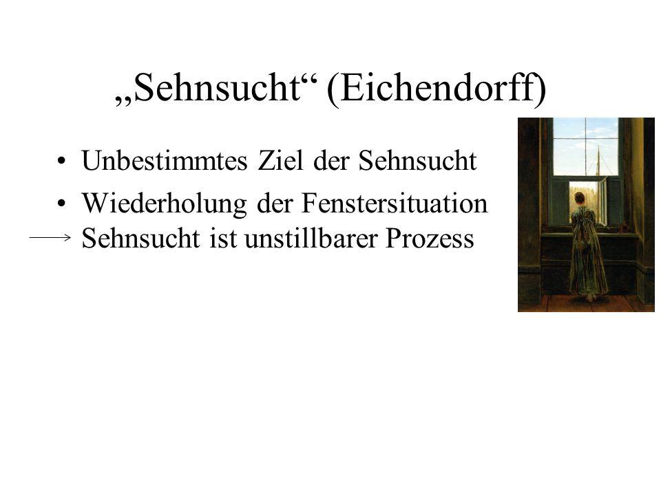 """""""Sehnsucht (Eichendorff)"""