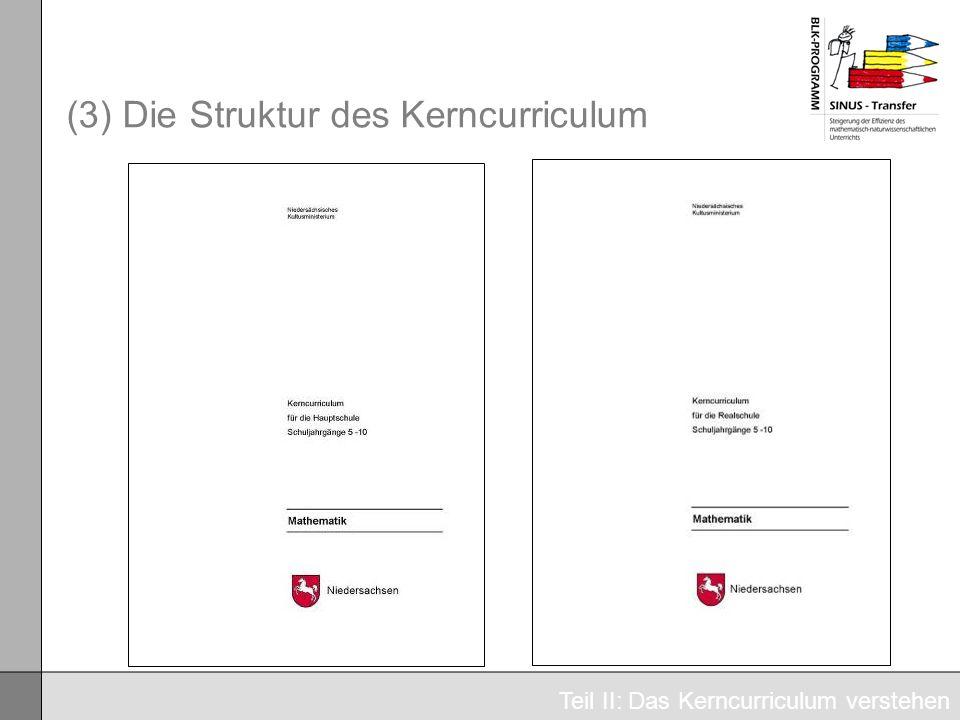 (3) Die Struktur des Kerncurriculum