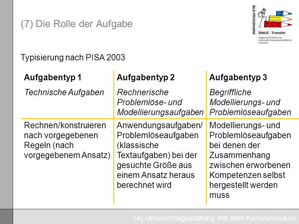 (7) Die Rolle der Aufgabe