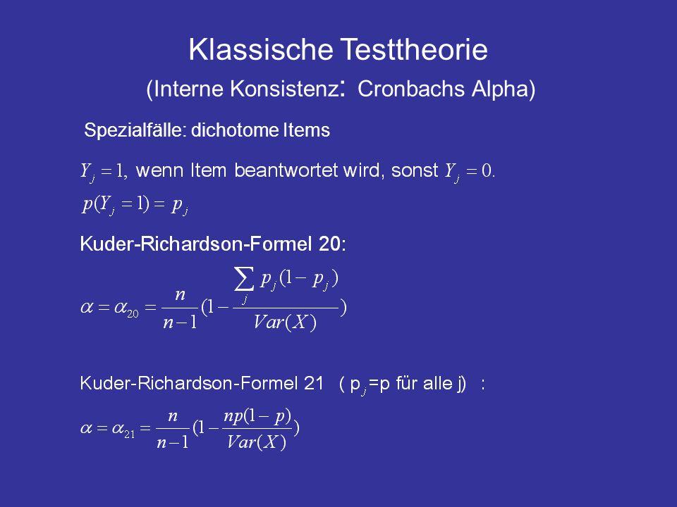Klassische Testtheorie (Interne Konsistenz: Cronbachs Alpha)