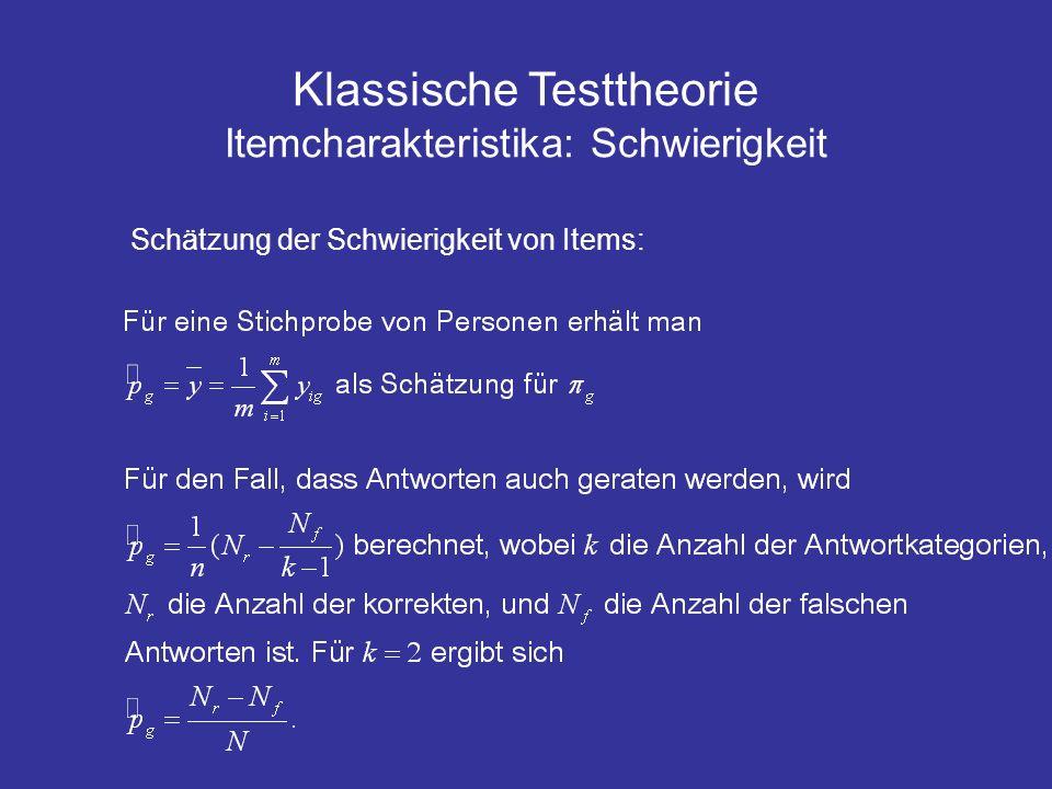 Klassische Testtheorie Itemcharakteristika: Schwierigkeit