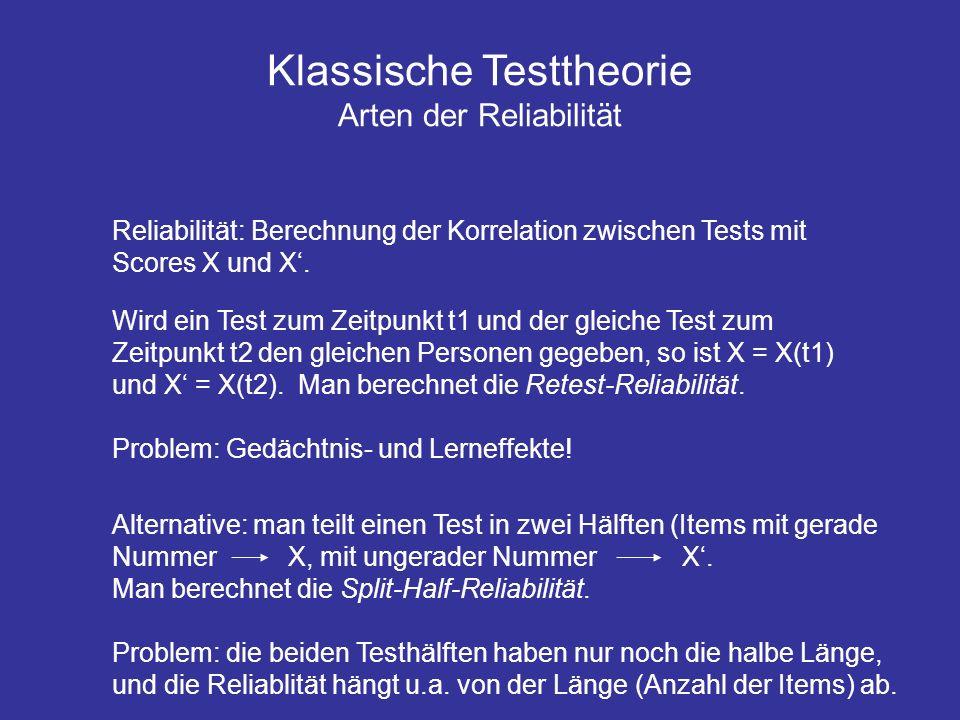 Klassische Testtheorie Arten der Reliabilität