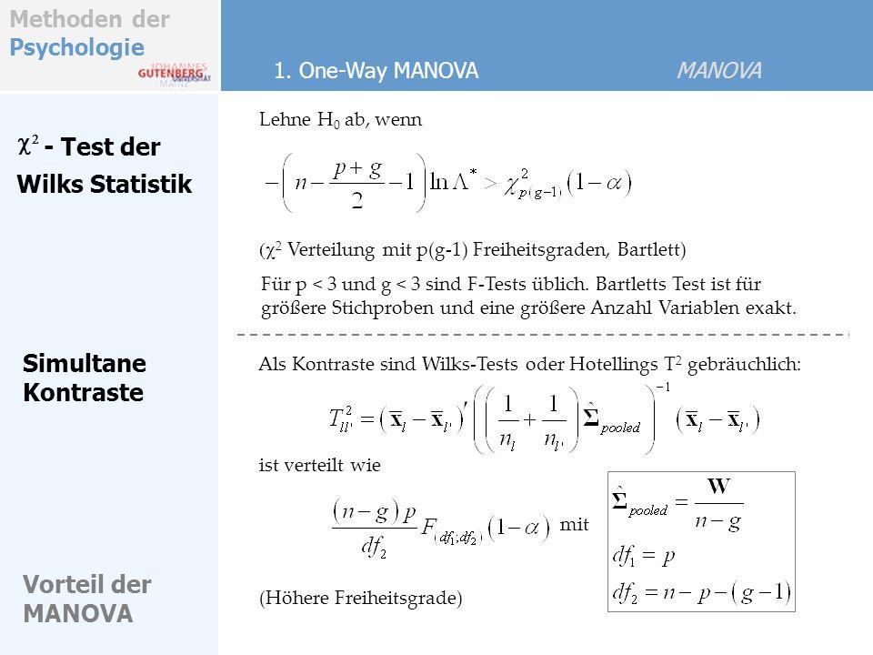c2 - Test der Wilks Statistik Simultane Kontraste Vorteil der MANOVA