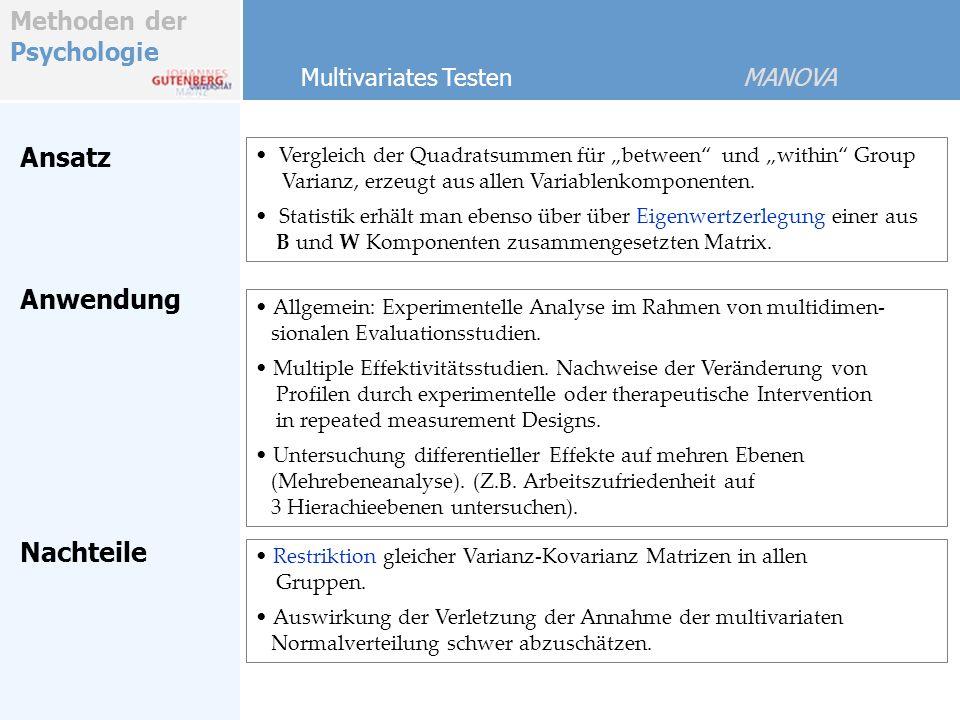 Ansatz Anwendung Nachteile Multivariates Testen MANOVA