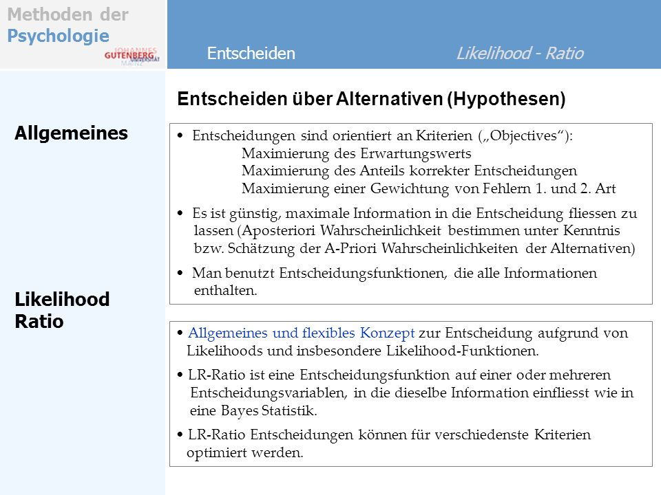 Entscheiden über Alternativen (Hypothesen)