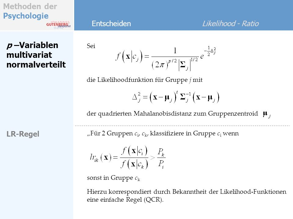 p –Variablen multivariat normalverteilt Entscheiden Likelihood - Ratio