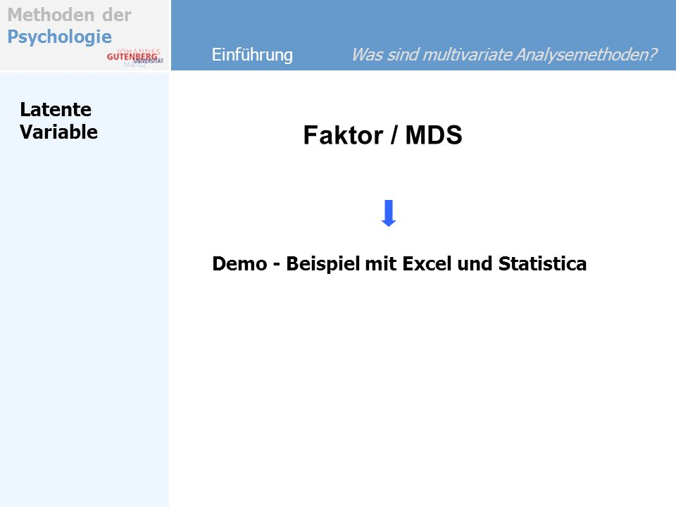 Faktor / MDS Latente Variable Demo - Beispiel mit Excel und Statistica