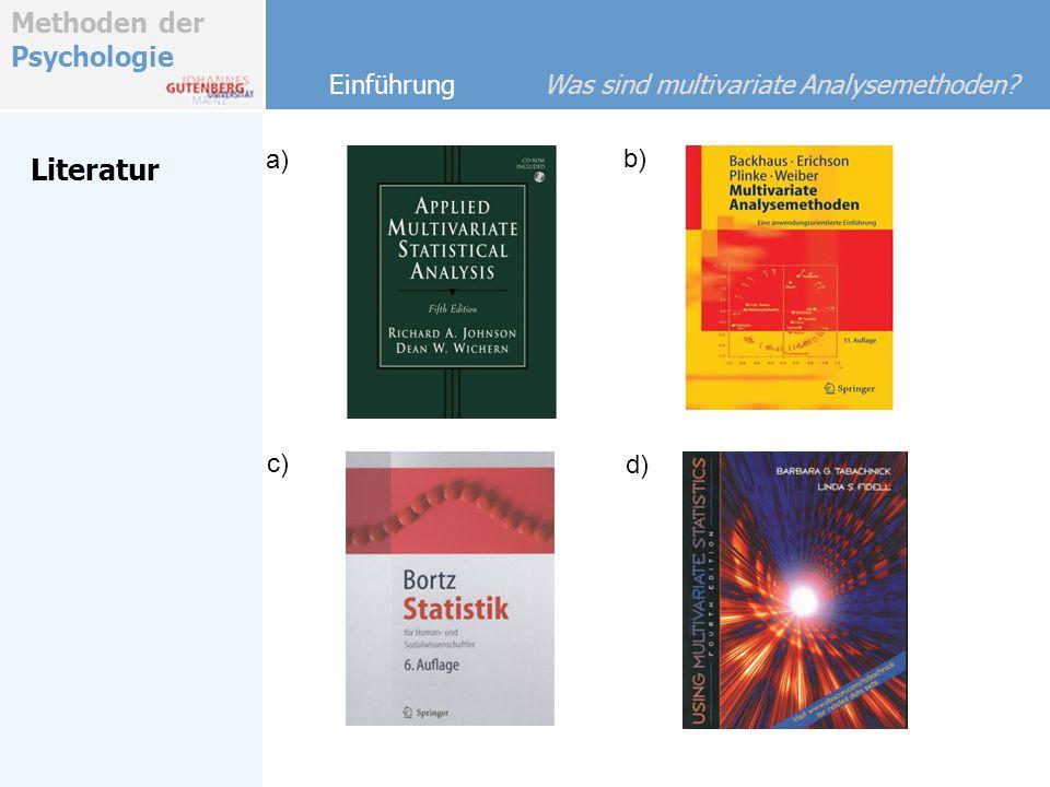 Literatur Einführung Was sind multivariate Analysemethoden a) b) c)
