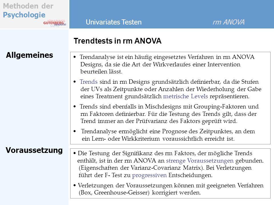 Trendtests in rm ANOVA Allgemeines Voraussetzung
