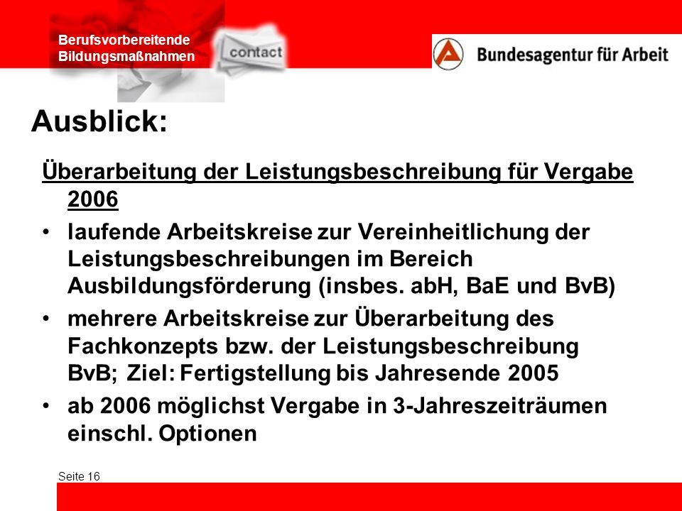 Ausblick: Überarbeitung der Leistungsbeschreibung für Vergabe 2006