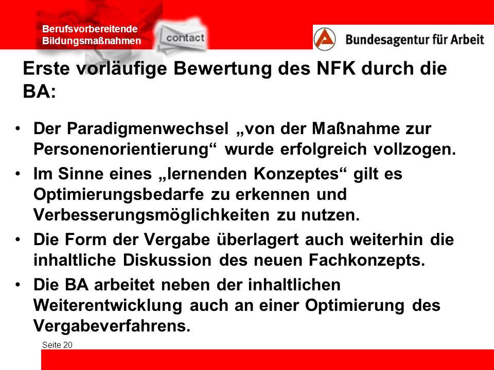Erste vorläufige Bewertung des NFK durch die BA: